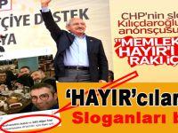 CHP referandumda hayır demek için kampanya sloganı ararken, ilk slogan CHP lideri Kemal Kılıçdaroğlu'nun anonsçusundan geldi.