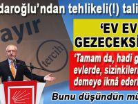 Kılıçdaroğlu'ndan parti örgütlerine tehlikeli(!) 'hayır' talimatları