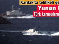 Kardak kayalıklarında tehlikeli gerginlik; Yunan botu Türk karasularına girdi!