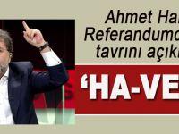 """Ahmet Hakan referandum tavrını açıkladı; """"Ha-vet!..."""""""