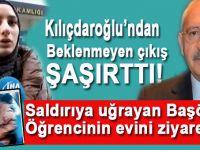 Kılıçdaroğlu'ndan saldırıya uğrayan Başörtülü öğrenciye ziyaret