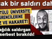 Başörtülü Üniversite öğrencilerine aşağılık bir saldırı daha!