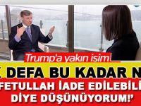 """Trump'ın AB Büyükelçisi adayı Malloch; """"Gülen'in iade edilebileceğini düşünüyorum!"""""""