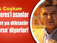 Menderes'i asanlar 'millet ya diktatör seçerse' diyor!