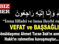 Gönüldaşımız Ahmet Turan Sak'ın annesi vefat etmiştir.