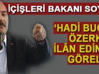 İçişleri Bakanı Soylu: Hadi bugün özerklik ilan edin de görelim!