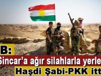PKK Sincar'da ağır silahlarla konuşlanıyor!
