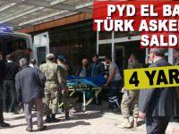 Terör örgütü PYD, El Bab'da Türk askerine saldırdı