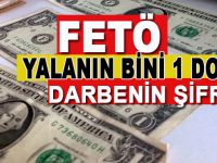 FETÖ'nün '1 Dolar'lık yalanları!
