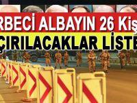 Darbeci albayın 26 kişilik kaçırılacaklar listesi!