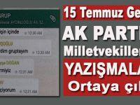 Ak Parti'li Milletvekillerinin 15 Temmuz gecesi yazışmaları ortaya çıktı!