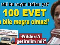 """Meral Akşener; """"Sonuç % 100 EVET çıksa bile meşru olmaz!"""""""
