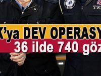 PKK'ya dev operasyon; 36 ilde 740 gözaltı!