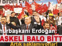 """Erdoğan; """"Maskeli balo bitti!"""""""