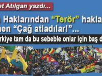 """Mehmet Atılgan yazdı; """"İnsan hakları""""ndan """"terör hakları""""na..."""