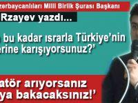"""Gabil Rzayev yazdı; """"Diktatör arıyorsanız, aynaya bakacaksınız!"""""""