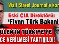 """Eski CIA direktörü: """"Türk Bakanlarla, Gülen'in Türkiye'ye gizlice verilmesi tartışıldı!"""""""