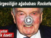 Dünyayı sömüren adam David Rockefeller