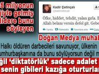 Doğan Medya'nın FETÖ'cü muhabirinden Erdoğan hakkında alçak sözler!
