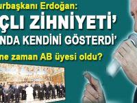"""Cumhurbaşkanı Erdoğan; """"Haçlı zihniyeti sonunda kendini gösterdi!"""""""