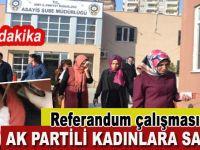 Son dakika: Ak Partili kadınlara alçak saldırı!