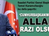 """Karamollaoğlu: """"Sayın Cumhurbaşkanımızdan Allah razı olsun!"""""""