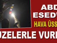 ABD, Esed'in Havva üssünü füzelerle vurdu!