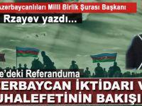 Gabil Rzayev yazdı; Türkiye'deki Referanduma Azerbaycan İktidarının ve Muhalefetinin Bakışı