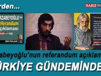 Mirzabeyoğlu'nun referandum açıklaması Türkiye gündeminde!