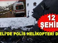 Tunceli'de polis helikopteri düştü: 12 şehid var!