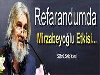 """""""Doğrudan Mirzabeyoğlu Etkisi…"""""""