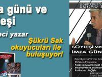 Şükrü Sak; Eskişehir'de okuyucularımızla buluşuyoruz; İmza günü ve söyleşi!