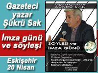 Gazeteci yazar Şükrü Sak... İmza günü ve söyleşi!