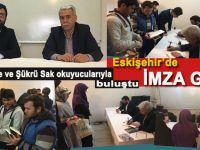 Yakup Köse ve Şükrü Sak Eskişehir'de okuyucuları ile buluştu!