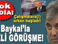 Şok iddia; Abdullah Gül, Baykal'la gizlice görüştü!