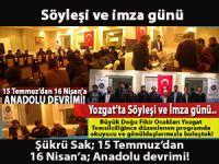 Şükrü Sak; Söyleşi ve imza günü; 15 Temmuz'dan 16 Nisan'a Anadolu devrimi!