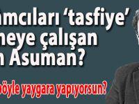 """Ekin Gün: """"Şimdi de """"İslamcıları tasfiye etmeye çalışıyorlar"""" diye yaygara yapıyorlar!"""