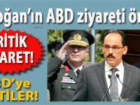 Erdoğan'dan önce ABD'ye kritik ziyaret; Hulusi Akar, Hakan Fidan ve İbrahim Kalın ABD'ye Gitti