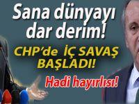 """CHP'de iç savaş başladı; """"Sana dünyayı dar ederim!"""""""