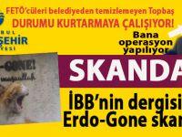İBB Belediye Başkanı Topbaş himayesindeki dergide Erdoğan'a hakaret!