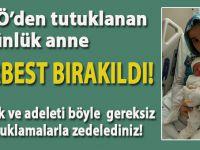 FETÖ'den tutuklanan 3 günlük anne serbest bırakıldı!