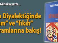 """Mustafa Gültekin yazdı; İbda Diyalektiğinde """"fehm"""" ve """"fıkıh"""" kavramlarına bakış!"""