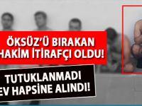 Adil Öksüz'ü serbest bırakan hakim itirafçı oldu