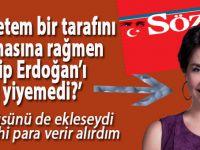 """""""Gazetem bir tarafını yırtmasına rağmen Tayyip Erdoğan'ı nasıl yiyemedi"""""""