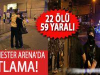 Manchester Arena'da patlama; 22 Ölü, 59 Yaralı!