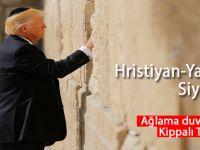 ABD Başkanı Donald Trump, İsrail'e iner inmez 'Ağlama duvarı'na koştu!