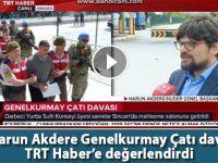 Av. Harun Akdere, Genelkurmay Çatı Davasını TRT Haber'e değerlendirdi!