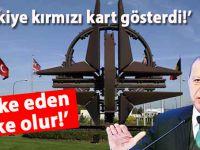 """""""NATO"""" hesaplaşması; Türkiye kırmızı kart gösterdi!"""