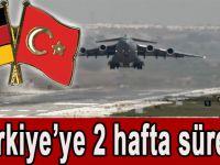 Türkiye'ye iki hafta süre...