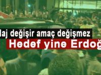 Hedef yine Erdoğan!